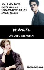 Mi Angel// Jalonso Villalnela by SoyAnaParra