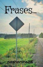 Frases... by pashonita26
