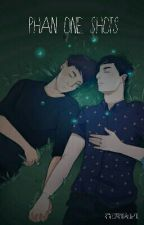 Phan One Shots by LostBoyAuthor