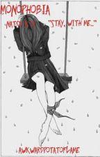 Monophobia {Natsu X Oc! } by ItsProbablyFlame