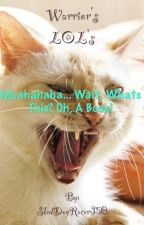 Warrior Names Taken Literally and Other Humorous Tales by SledDogRacer350