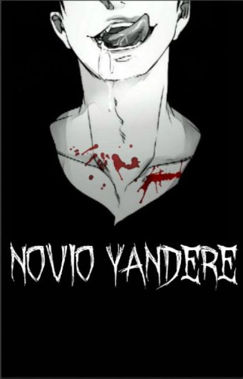 Novio Yandere (Yaoi/Gay)