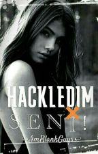 Hackledim Seni! by ImBlankGuys