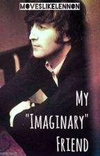 """My """"Imaginary"""" Friend (A Beatles Story) by moveslikelennon"""