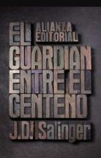El guardián entre el centeno by EstelCruellsSnchez