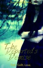 The Departed's Demise by MidnightIce_