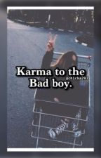 Karma to the bad boy by chicka293