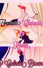 Female Character x Reader Yuri Oneshots by CalindaDrewane