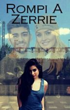 Rompí a zarrie [Terminado](fifth Direction) by LoloandNegro1D5H