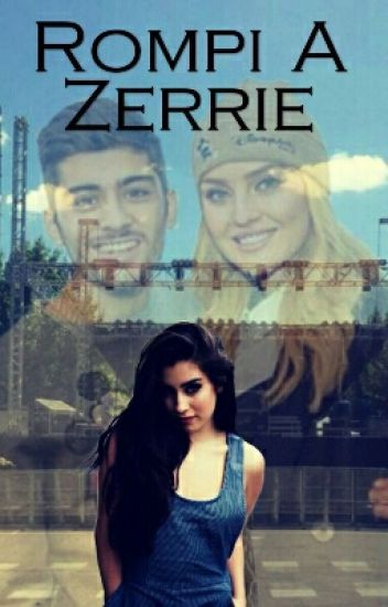 Rompí A Zerrie [Terminado](fifth Direction)