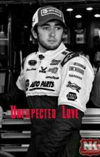 Unexpected Love (A Chase Elliott FanFiction) by ElliottNation24
