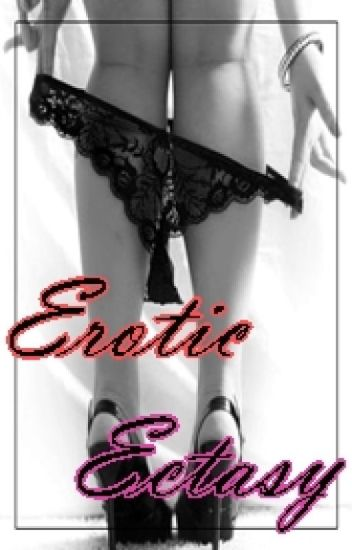Erotic Ectasy (LGBT&Poly)