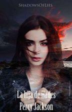 La hija de Hades. by ShadowsOfLies