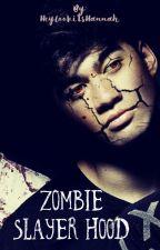 Zombie Slayer Hood by HeylookitsHannah