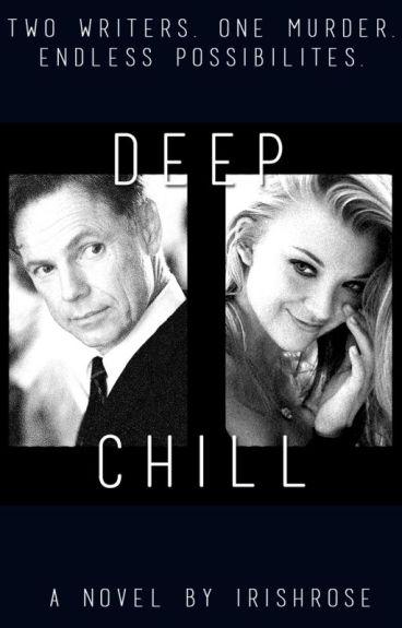 Deep Chill by irishrose
