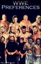 WWE preferences by Rhi_sparkles