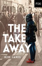 The Takeaway - a short story by Mim Jamil by BukuFixi