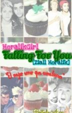 Falling For You (Ziall) by HoralikGirl