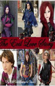 The Evil Love Story (Carlos De Vil love story - Descendants) by PamLaufeysonOswin