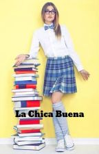 La Chica Buena by korean18love