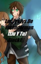 Las Proxys De Splendorman (Liu Y Tu) :3 ||Blook 1|| by BennyCreepypasta