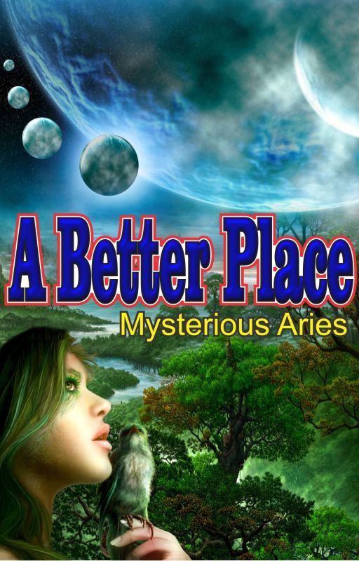 A Better Place by mysterious_aries