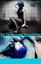The Turquoise Punchline (A Joker Story) by MemoriaMente