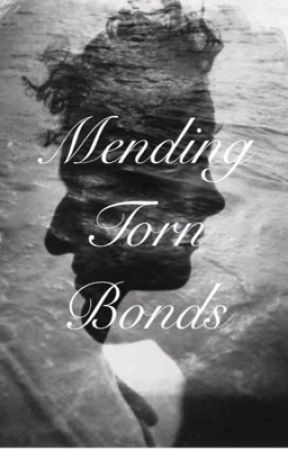 Mending Torn Bonds {Book Four in the Four Winds series} by LloydLover_19