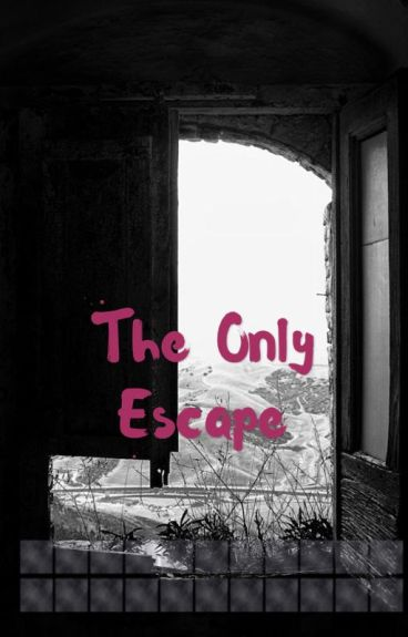 The Only Escape by pentots