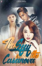 The Spy and The Casanova | RATED M [COMPLETED] by Galaxy_Yehet13
