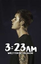3:23 a. M by coIogcne