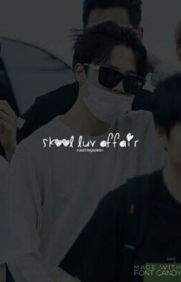 SkooL Luv Affair (Jimin Smut)