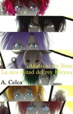 Akatsuki no Yona - La otra mitad del rey Hiryuu by Akira_Celca