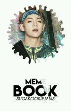❀ bts// meme book ❀ by -sugakookiejams-