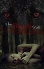 The Blood wolf by Taypuppyxox
