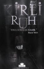 Kirli Ruh by RoseWolf-