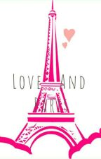 Love And Paris by Tria_novita