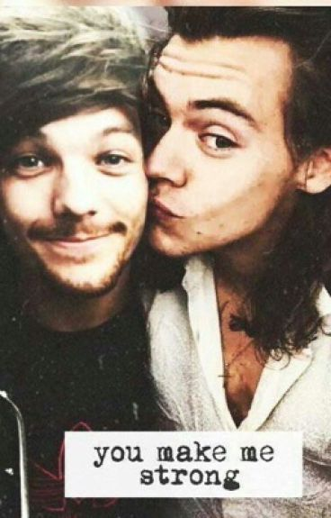 [Lou makes me strong ] Larry Stylinson