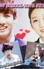 New School Love Story (Jungkook-Yein) by JYeLuv