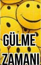 GÜLME ZAMANI by NisaoBrien24