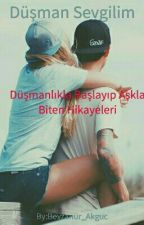 Düşman Sevgilim by Beyzanur_Akguc