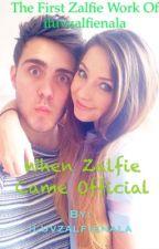 When Zalfie Came Official by iluvzalfienala