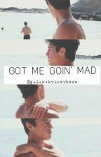 Got me goin' mad || Cameron Dallas by gilinskyismyhero