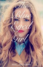 The Blue Eyed Girl by mia_74