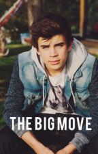 The Big Move (Hayes Grier Fanfic) by hayegfanfics