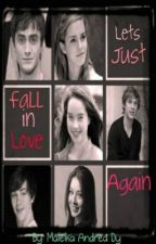 Let's Just Fall In Love Again by maleika16