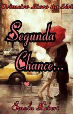 Segunda Chance by EmaluLebert