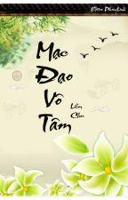 [BHTT][Edit] Mạc Đạo Vô Tâm - Liễm Chu by phuonglinhs