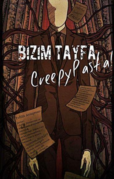 Bizim Tayfa, CreepyPasta!