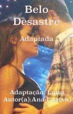 Belo Desastre -Laliter ADAPTADA by luisaa28